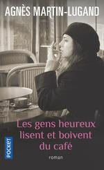 Couverture de Les Gens Heureux Lisent Et Boivent Du Cafe