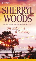 Vente EBooks : Un automne à Serenity  - Sherryl Woods