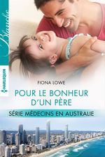 Vente Livre Numérique : Pour le bonheur d'un père  - Fiona Lowe