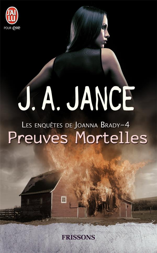Les enquêtes de Joanna Brady t.4 ; preuves mortelles
