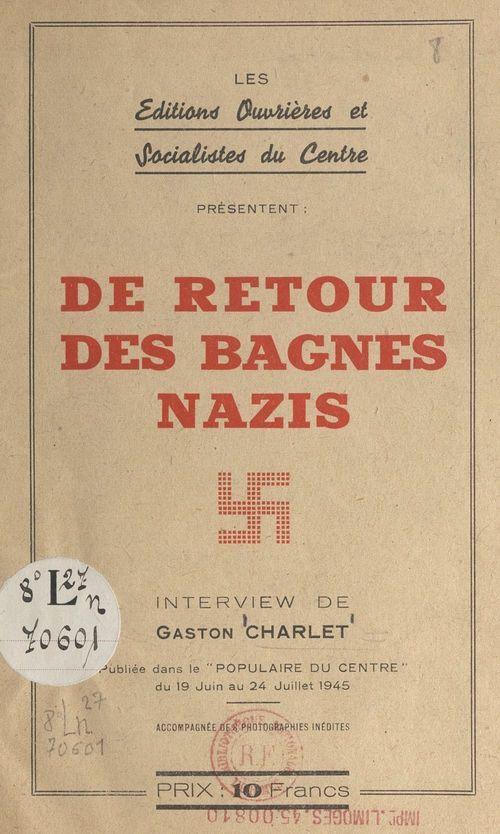 De retour des bagnes nazis