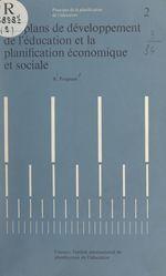 Vente Livre Numérique : Les plans de développement de l'éducation et la planification économique et sociale  - Raymond Poignant