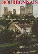 Le Bourbonnais  - Jean-Charles Varennes
