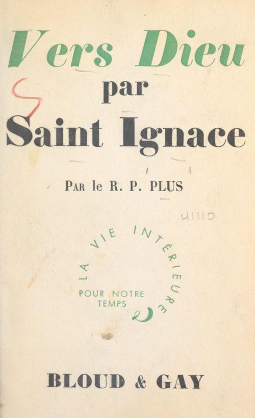 Vers Dieu par Saint Ignace