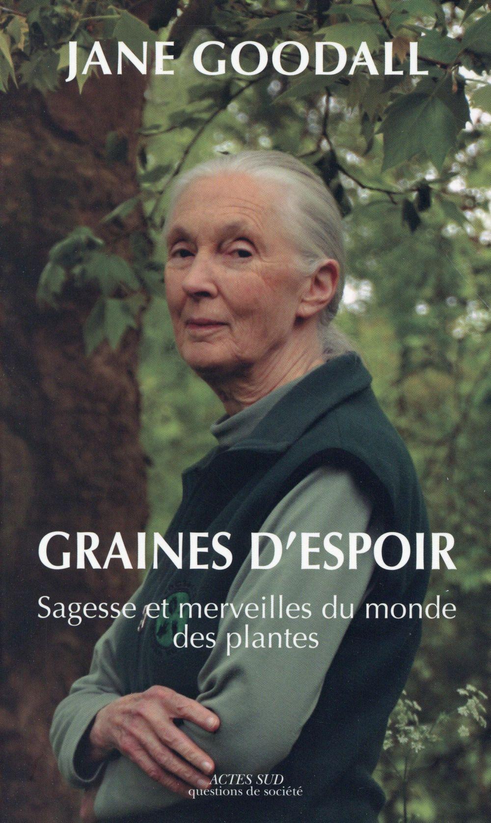 GRAINES D'ESPOIR SAGESSE ET MERVEILLES DU MONDE DES PLANTES