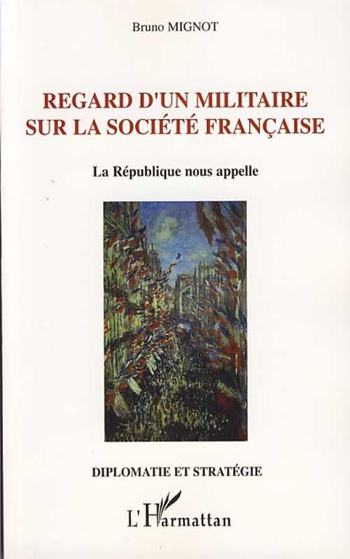 Regard d'un militaire sur la société française