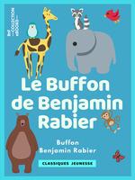 Vente Livre Numérique : Le Buffon de Benjamin Rabier  - Benjamin Rabier - Georges-Louis Leclerc - Comte de Buffon