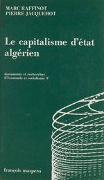 Vente EBooks : Le capitalisme d'État algérien  - Pierre Jacquemot - Marc RAFFINOT
