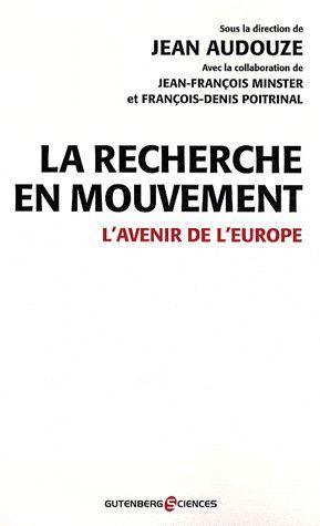 La recherche en mouvement ; l'avenir de l'Europe
