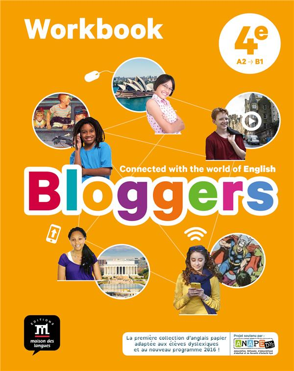 Bloggers ; anglais ; 4e ; cahier d'activités