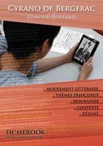 Vente Livre Numérique : Fiche de lecture Cyrano de Bergerac - Résumé détaillé et analyse littéraire de référence  - Edmond Rostand