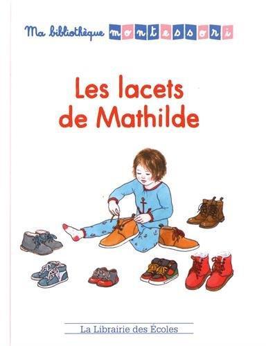 Ma bibliothèque Montessori ; les lacets de Mathilde