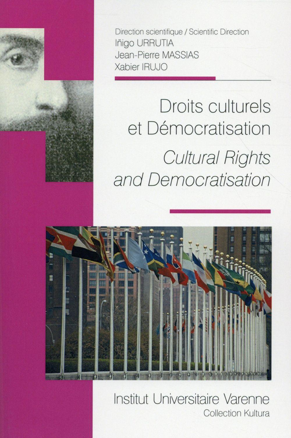 Droits culturels et démocratisation ; cultural rights and democratisation