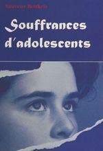 Vente Livre Numérique : Souffrances d'adolescents  - Sauveur BOUKRIS