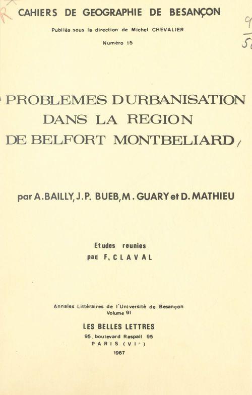 Problèmes d'urbanisation dans la région de Belfort Montbéliard