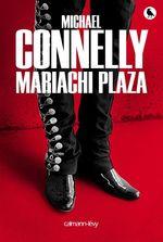 Vente Livre Numérique : Mariachi Plaza  - Michael Connelly
