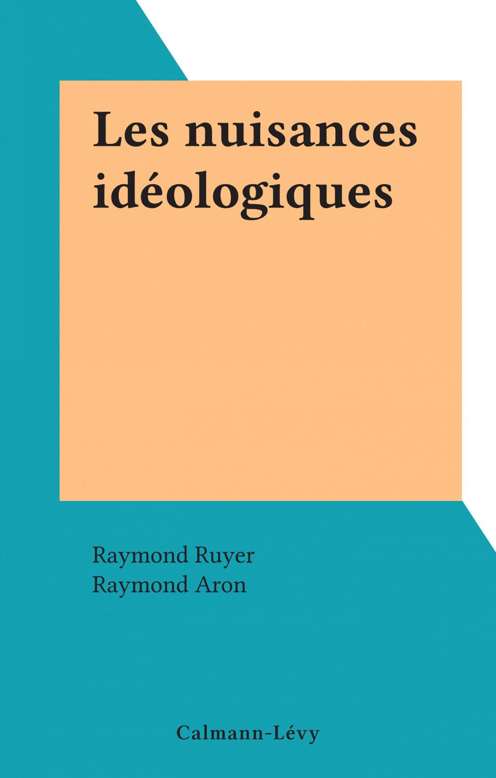 Les nuisances idéologiques