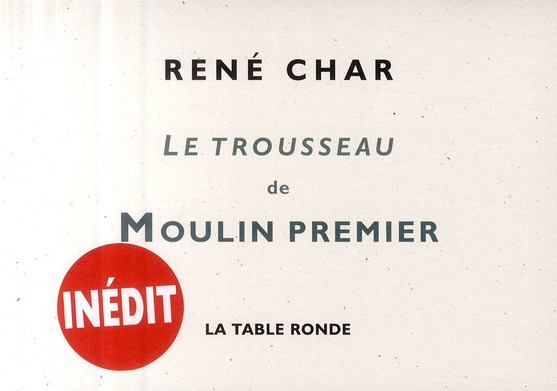 Le trousseau de Moulin premier ; la table ronde