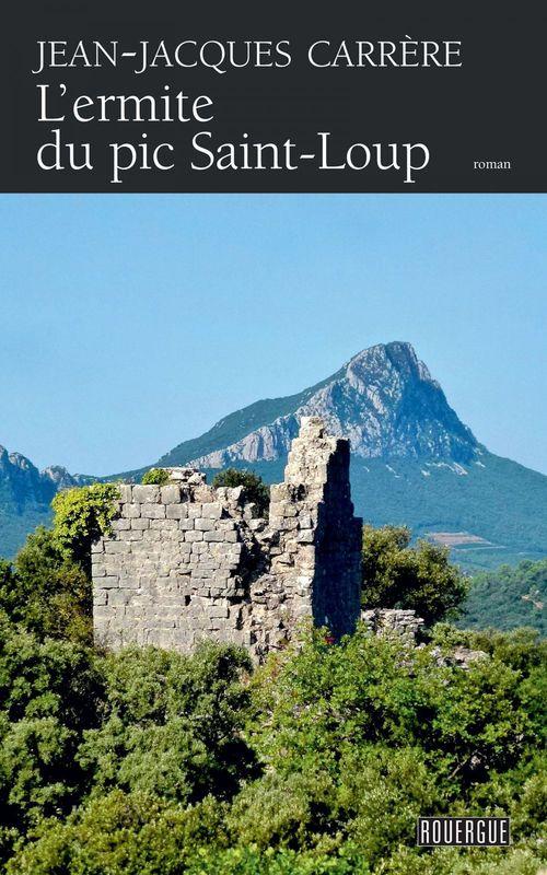 L'ermite du pic de Saint-Loup