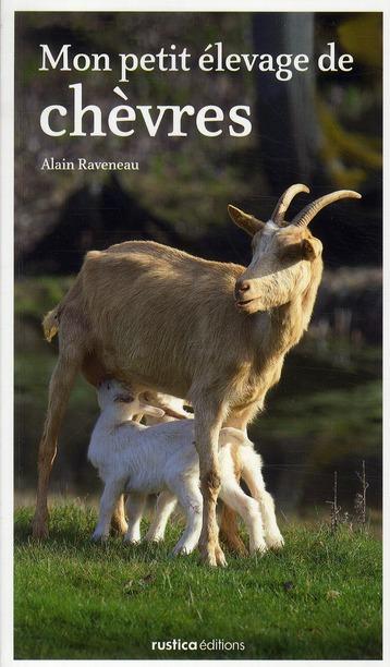 Mon petit élevage naturel de chèvres