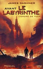Vente Livre Numérique : L'épreuve T.4 ; avant le labyrinthe ; l'ordre de tuer  - Dashner James