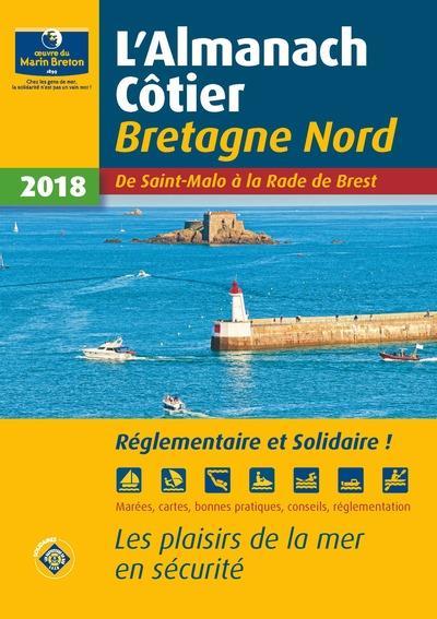 Almanach côtier Bretagne nord ; de Saint-Malo à la Rade de Brest (édition 2018)