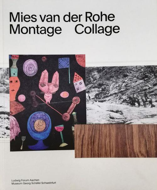 MIES VAN DER ROHE MONTAGE COLLAGE ANGLAIS
