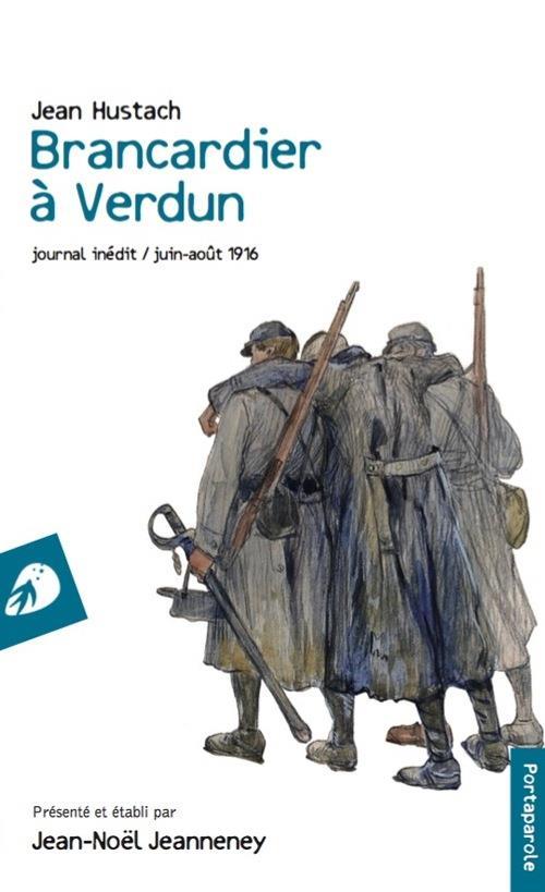 Brancardier à Verdun ; journal inédit, juin-août 1916