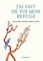 Vente EBooks : J'ai fait de toi mon refuge  - Anne Ducrocq - Valérie Servant - Soeur Barbara de Béthanie