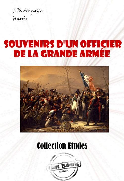 Souvenirs d´un Officier de la Grande Armée