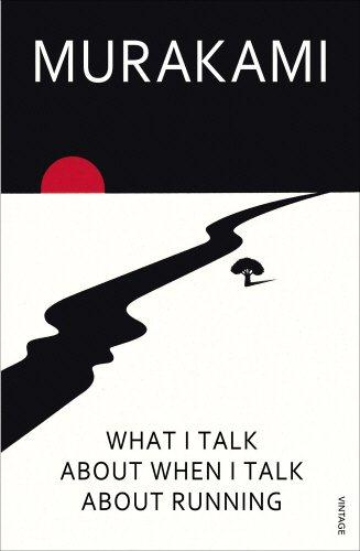 WHAT I TALK ABOUT WHEN I TALK