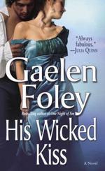 Vente Livre Numérique : His Wicked Kiss  - Gaelen Foley