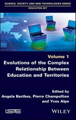 Vente Livre Numérique : Evolutions of the Complex Relationship Between Education and Territories  - Angela Barthes - Yves Alpe - Pierre Champollion
