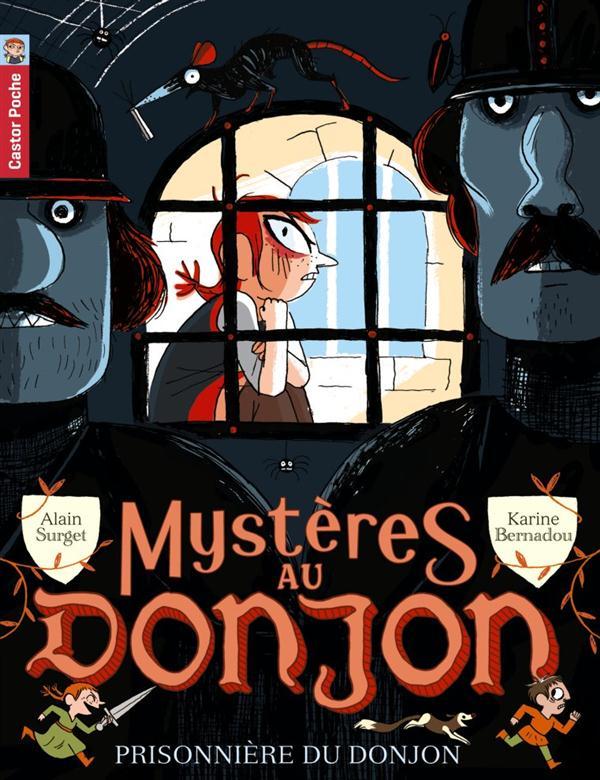 Mystères au donjon t.7 ; prisonnière du donjon