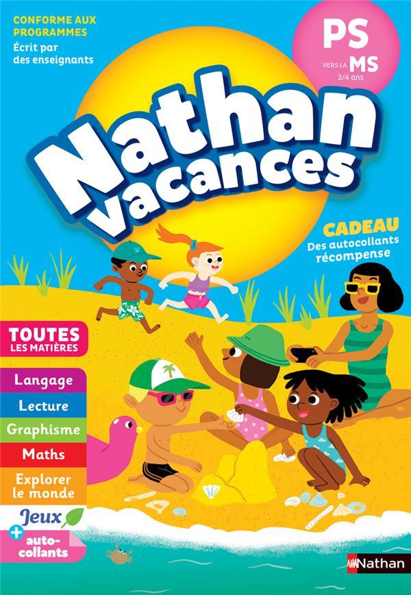 NATHAN VACANCES ; toutes les matières ; de la PS vers la MS ; 3/4 ans (édition 2018)