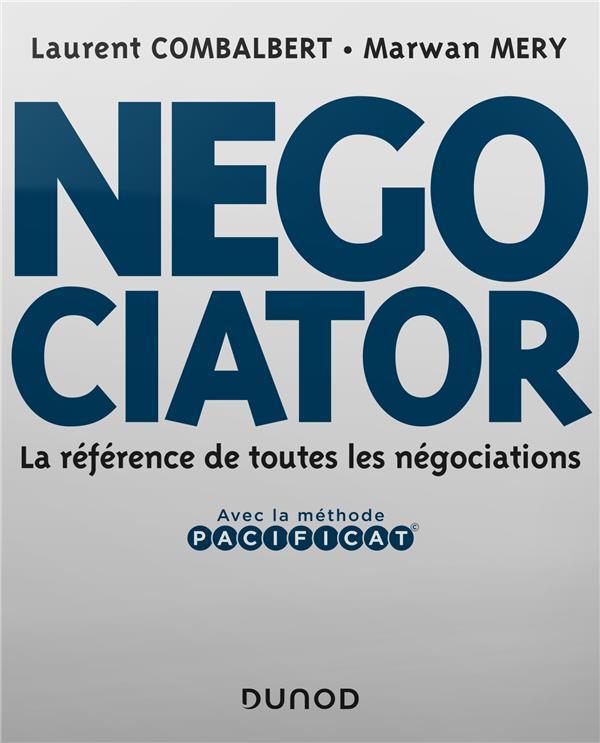 Negociator ;  la référence de toutes les négociations