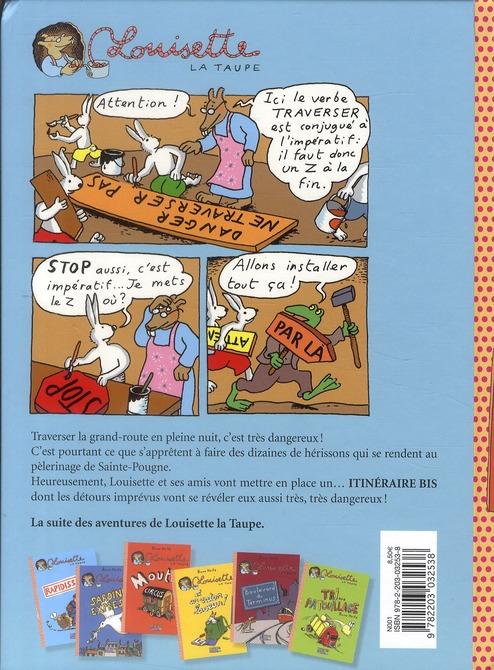 Louisette la taupe t.7 ; itinéraire bis