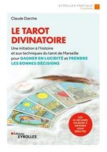 Vente EBooks : Le tarot divinatoire  - Claude Darche
