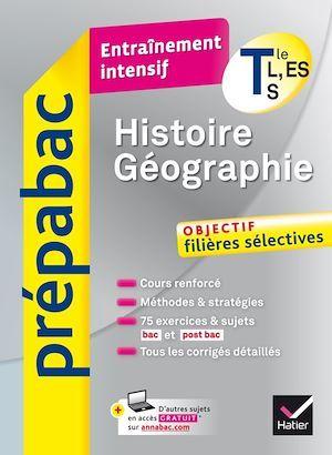 PREPABAC ENTRAINEMENT INTENSIF ; histoire-géographie ; terminale L, ES, S