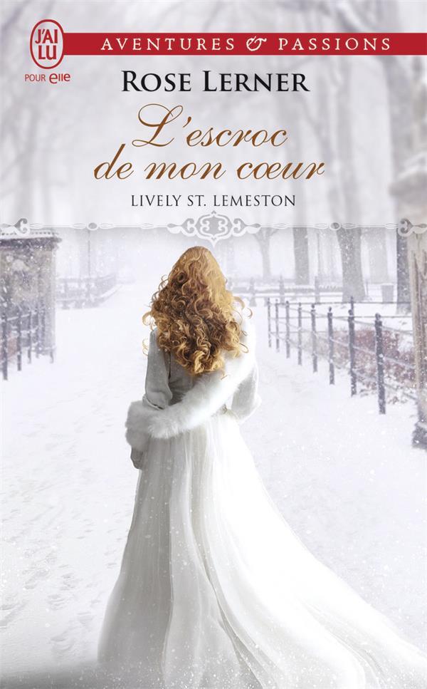 Lively St. Lemeston T.2 ; l'escroc de mon coeur