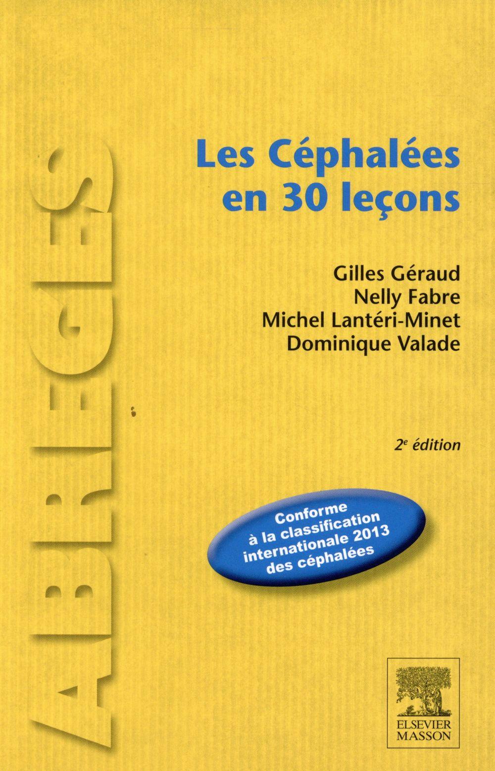les céphalées en 30 leçons (2e édition)
