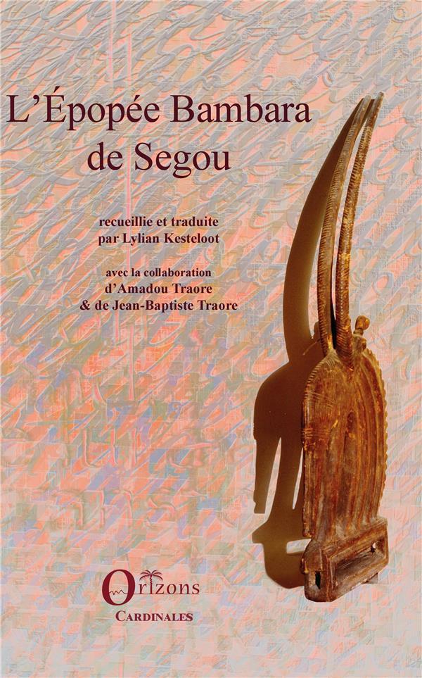 L'Epopee Bambara De Segou