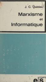 Vente Livre Numérique : Marxisme et informatique  - Jean-Claude Quiniou