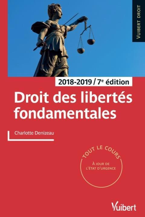 Droit des libertés fondamentales (édition 2018/2019)