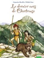 Vente EBooks : Le dernier ours de Chartreuse  - Capucine Mazille