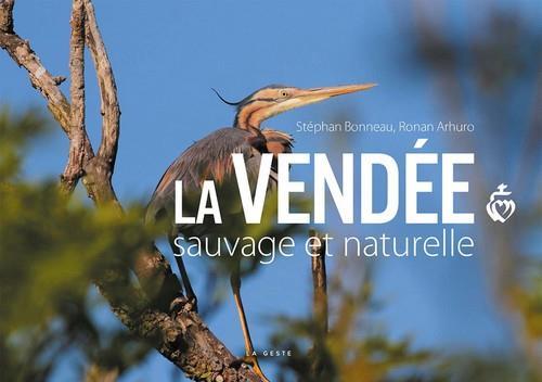 La Vendée sauvage et naturelle