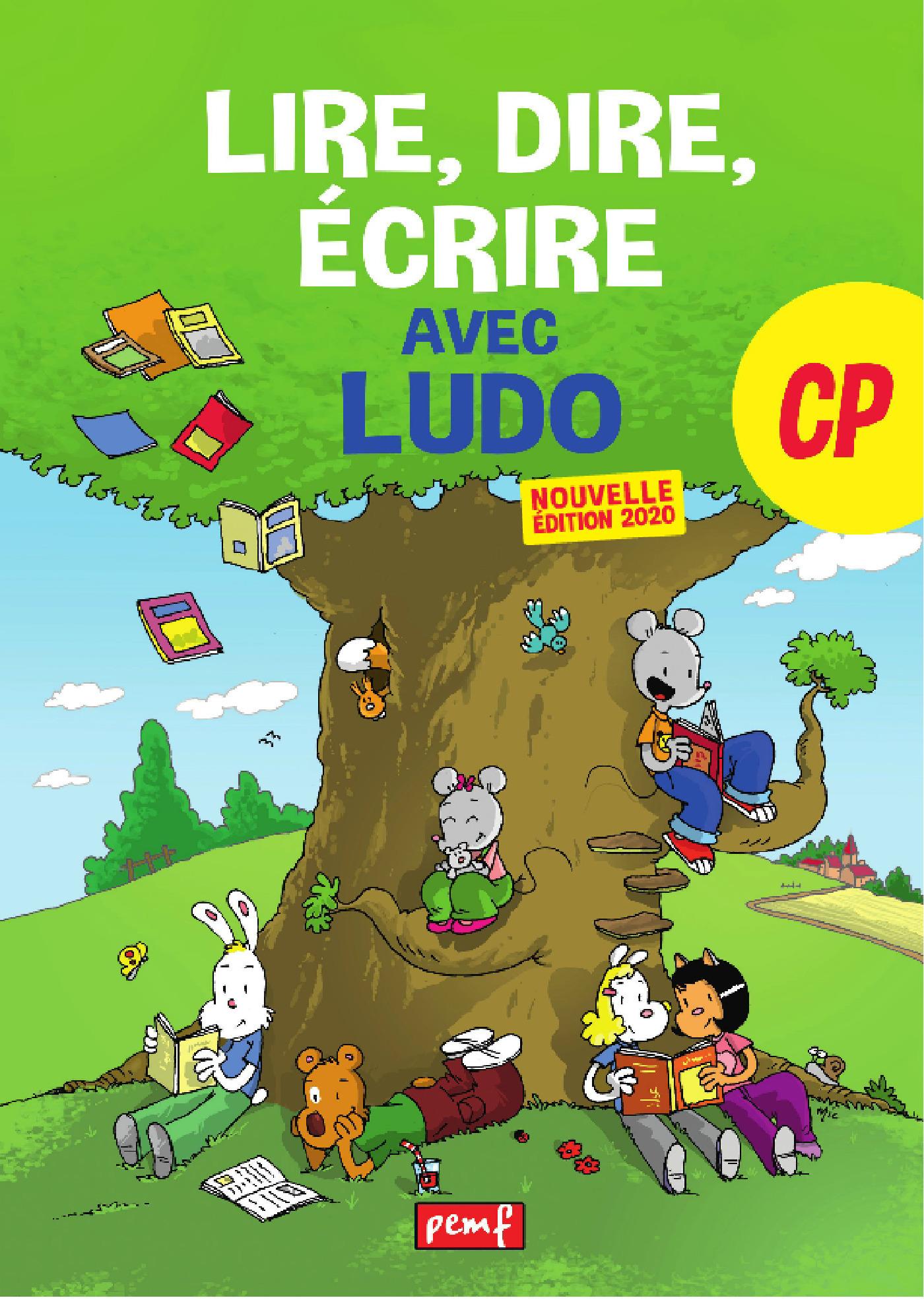 Lire, dire, écrire avec Ludo ; CP (édition 2020)