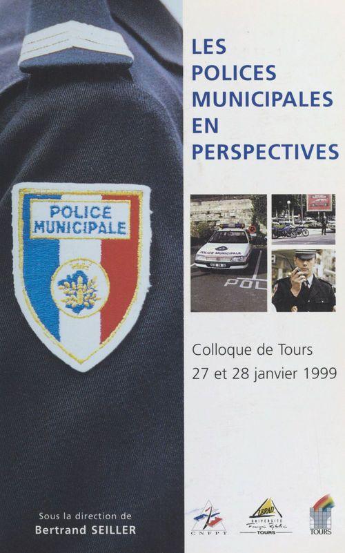 Les polices municipales en perspectives