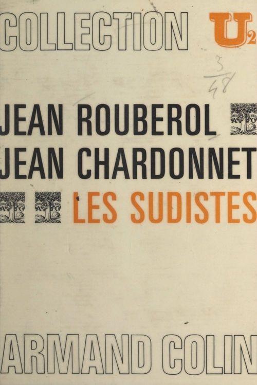 Les Sudistes  - Jean Chardonnet  - Jean Rouberol