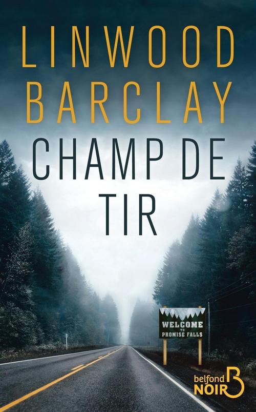 Champ de tir  - Linwood BARCLAY